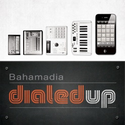 Bahamdia - Dialed Up